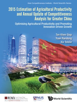 cover image of 2015 Estimation of Agricultural Productivity and Annual Update of Competitiveness Analysis For Greater China