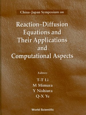 cover image of Reaction-diffusion Equations and Their Applications and Computational Aspects--Proceedings of the China-japan Symposium