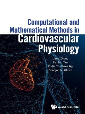 cover image of Computational and Mathematical Methods In Cardiovascular Physiology