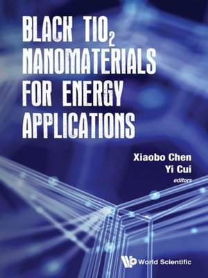cover image of Black Tio2 Nanomaterials For Energy Applications