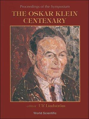 cover image of The Oskar Klein Centenary