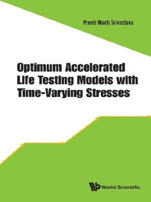 cover image of Optimum Accelerated Life Testing Models With Time-varying Stresses