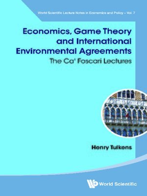 cover image of Economics, Game Theory and International Environmental Agreements