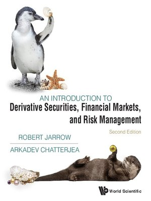 cover image of Introduction to Derivative Securities, Financial Markets, and Risk Management, an ()