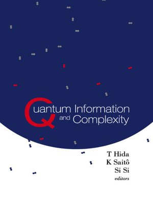cover image of Quantum Information and Complexity--Proceedings of the Meijo Winter School 2003