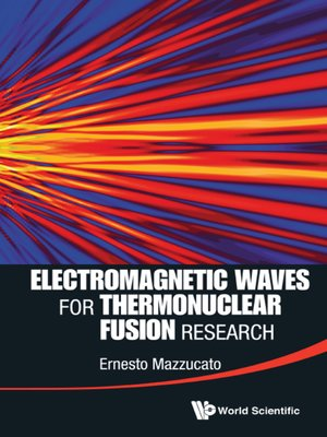 cover image of Electromagnetic Waves for Thermonuclear Fusion Research