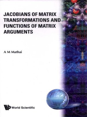 cover image of Jacobians of Matrix Transformations and Functions of Matrix Arguments