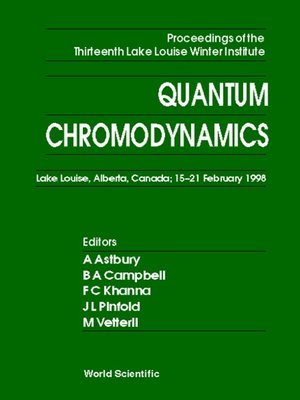 cover image of Quantum Chromodynamics--Proceedings of the Thirteenth Lake Louise Winter Institute