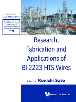 cover image of Research, Fabrication and Applications of Bi-2223 Hts Wires