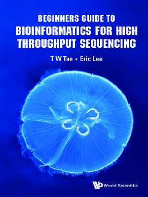 cover image of Beginners Guide to Bioinformatics For High Throughput Sequencing