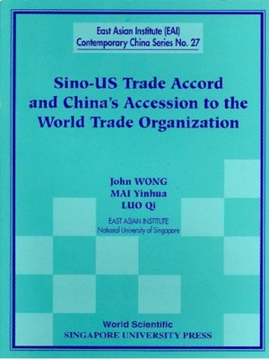 cover image of Sino-us Trade Accord and China's Accession to the World Trade Organization