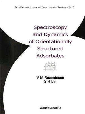 cover image of Spectroscopy and Dynamics of Orientationally Structured Adsorbates