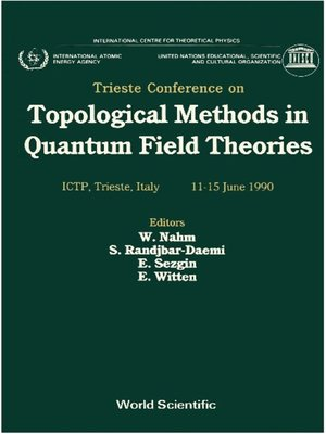 cover image of Topological Methods In Quantum Field Theories