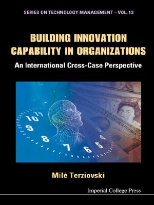 cover image of Building Innovation Capability In Organizations