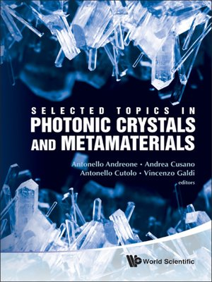 cover image of Selected Topics In Photonic Crystals and Metamaterials