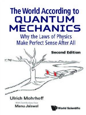 cover image of The World According to Quantum Mechanics