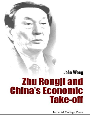 cover image of Zhu Rongji and China's Economic Take-off