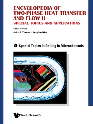 cover image of Encyclopedia of Two-phase Heat Transfer and Flow Ii