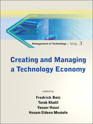 cover image of Creating and Managing a Technology Economy