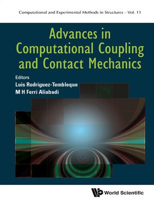 cover image of Advances In Computational Coupling and Contact Mechanics