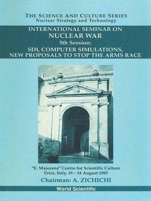 cover image of Sdi, Computer Simulations, New Proposals to Stop the Arms Race--Proceedings of the 5th International Seminar On Nuclear War