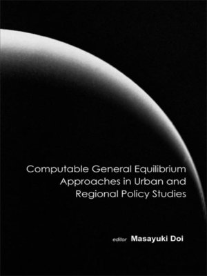 cover image of Computable General Equilibrium Approaches In Urban and Regional Policy Studies
