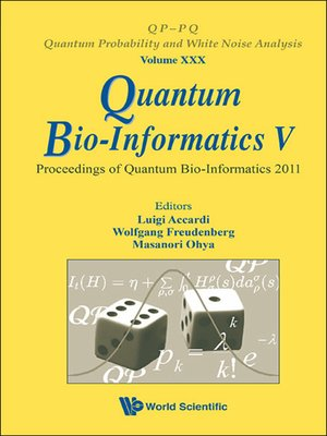 cover image of Quantum Bio-informatics V--Proceedings of the Quantum Bio-informatics 2011