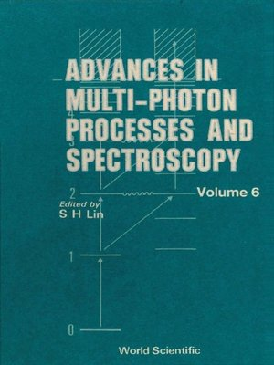 cover image of Advances In Multi-photon Processes and Spectroscopy, Vol 6