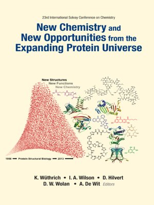 cover image of New Chemistry and New Opportunities From the Expanding Protein Universe--Proceedings of the 23rd International Solvay Conference On Chemistry