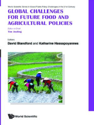 cover image of Global Challenges For Future Food and Agricultural Policies