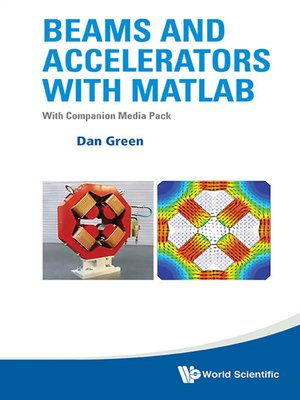 cover image of Beams and Accelerators with MATLAB
