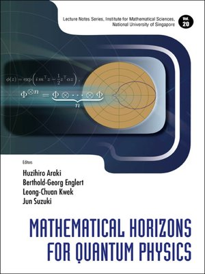 cover image of Mathematical Horizons For Quantum Physics