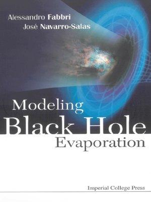 cover image of Modeling Black Hole Evaporation