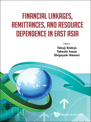 cover image of Financial Linkages, Remittances, and Resource Dependence In East Asia