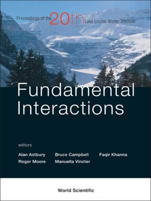 cover image of Fundamental Interactions--Proceedings of the 20th Lake Louise Winter Institute