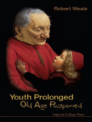 cover image of Youth Prolonged: Old Age Postponed