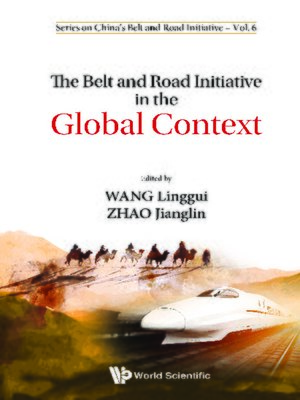 cover image of The Belt and Road Initiative In the Global Context