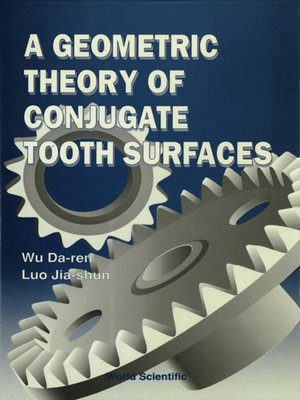 cover image of A Geometric Theory of Conjugate Tooth Surfaces