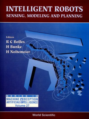 cover image of Intelligent Robots--Sensing, Modeling and Planning