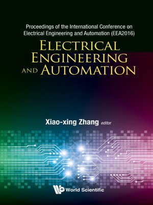 cover image of Electrical Engineering and Automation--Proceedings of the International Conference On Electrical Engineering and Automation (Eea2016)
