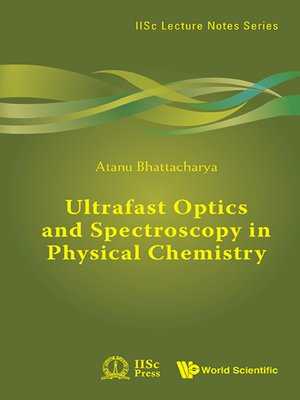 cover image of Ultrafast Optics and Spectroscopy In Physical Chemistry