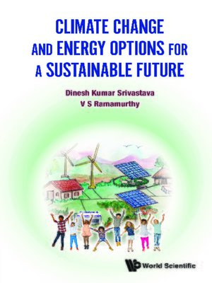 cover image of Climate Change and Energy Options For a Sustainable Future