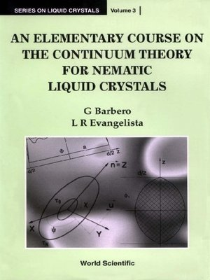 cover image of An Elementary Course On the Continuum Theory For Nematic Liquid Crystals