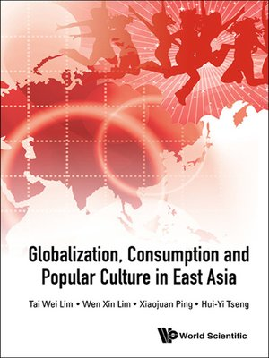 cover image of Globalization, Consumption and Popular Culture In East Asia