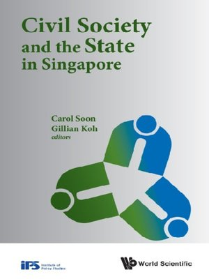 cover image of Civil Society and the State In Singapore