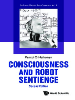 cover image of Consciousness and Robot Sentience ()