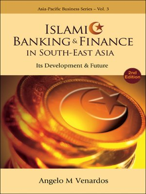 cover image of Islamic Banking and Finance In South-east Asia