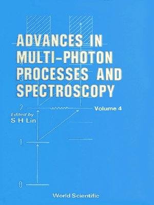 cover image of Advances In Multi-photon Processes and Spectroscopy, Vol 4