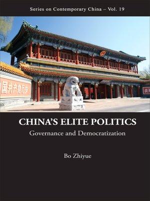 cover image of China's Elite Politics