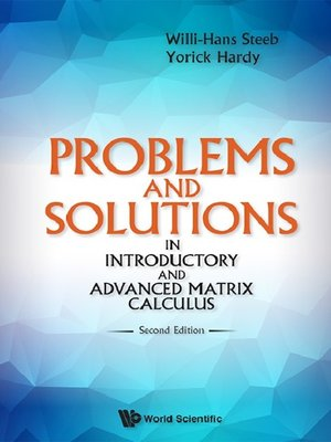 cover image of Problems and Solutions In Introductory and Advanced Matrix Calculus ()